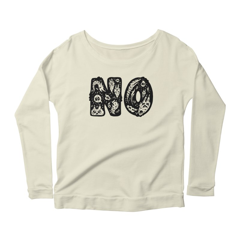 NO Women's Scoop Neck Longsleeve T-Shirt by Haypeep's Artist Shop
