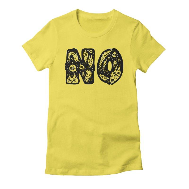NO Women's T-Shirt by Haypeep's Artist Shop