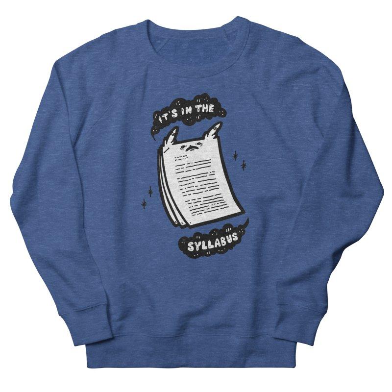 It's in the syllabus Men's Sweatshirt by Haypeep's Artist Shop