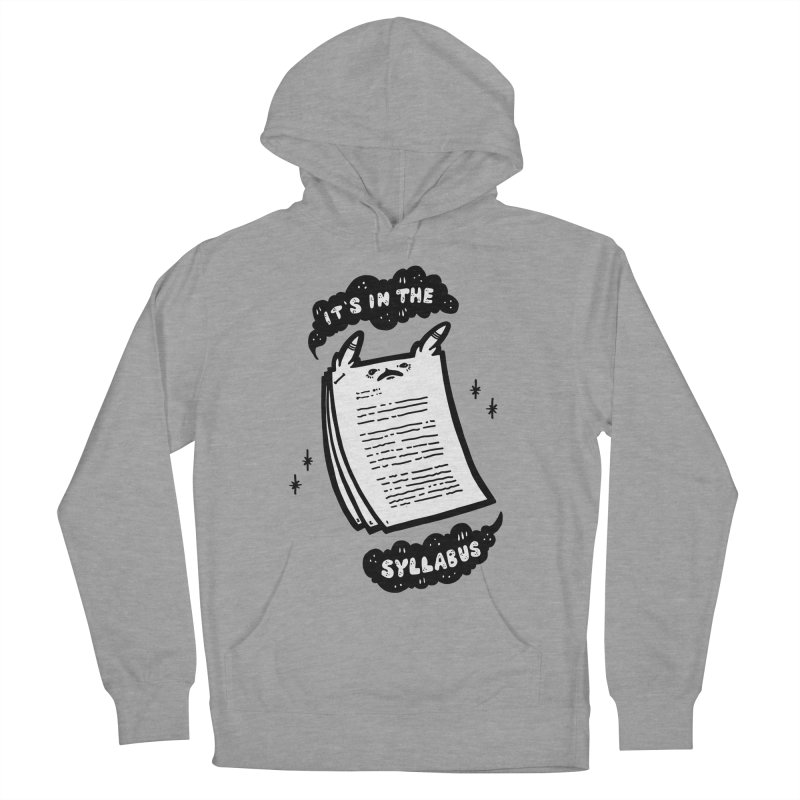 It's in the syllabus Women's French Terry Pullover Hoody by Haypeep's Artist Shop