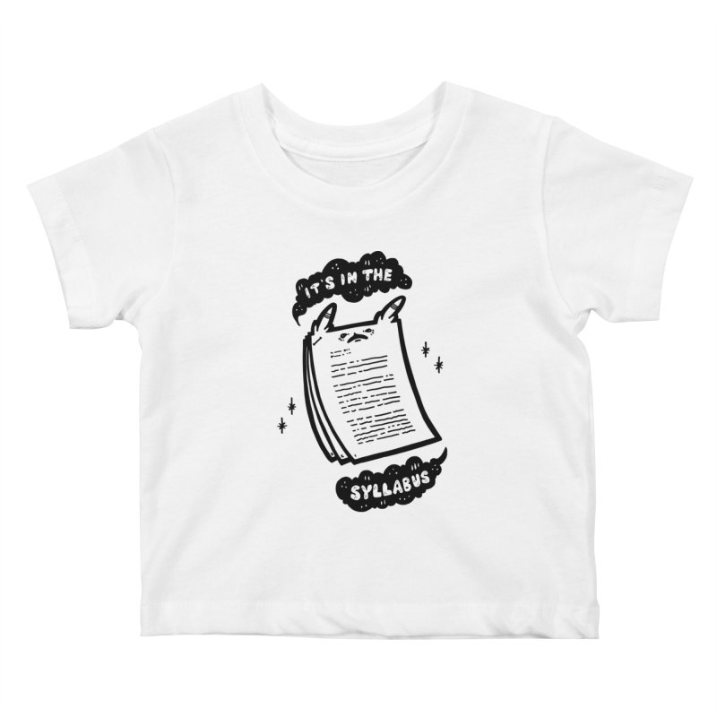 It's in the syllabus Kids Baby T-Shirt by Haypeep's Artist Shop