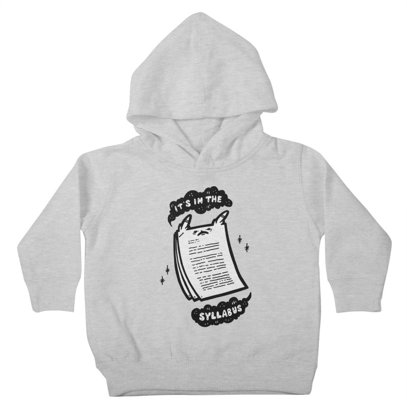 It's in the syllabus Kids Toddler Pullover Hoody by Haypeep's Artist Shop