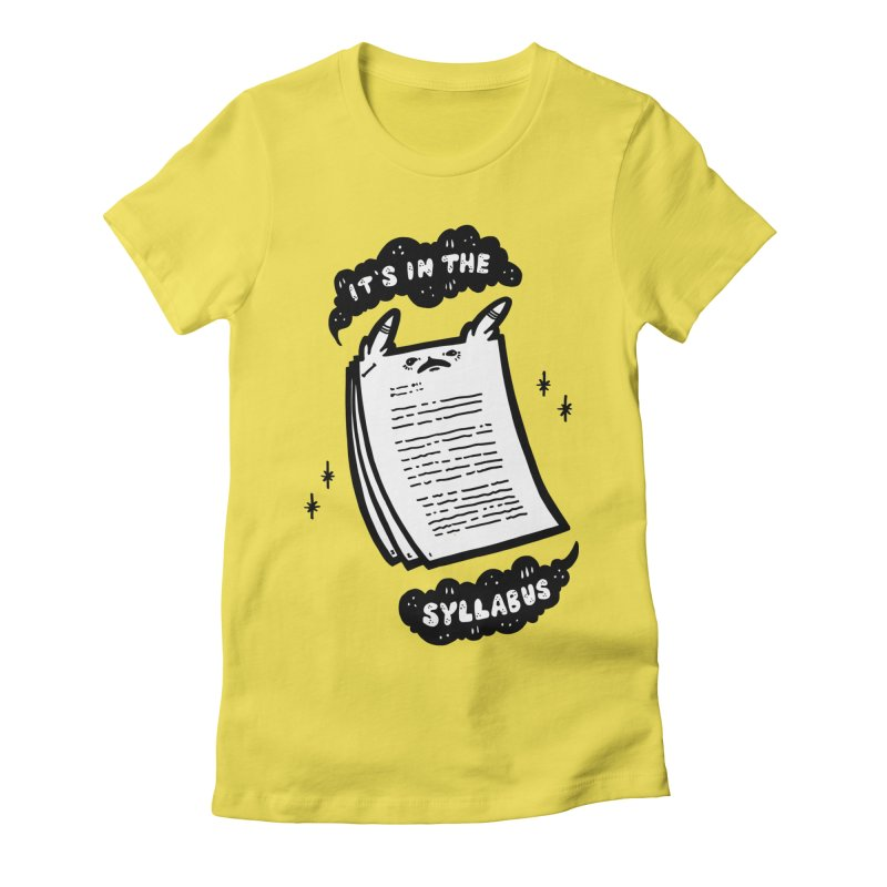 It's in the syllabus Women's T-Shirt by Haypeep's Artist Shop