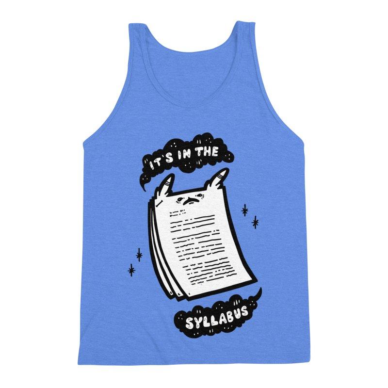 It's in the syllabus Men's Tank by Haypeep's Artist Shop