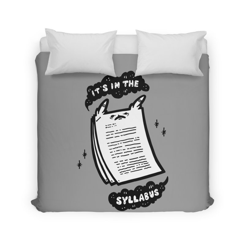 It's in the syllabus Home Duvet by Haypeep's Artist Shop