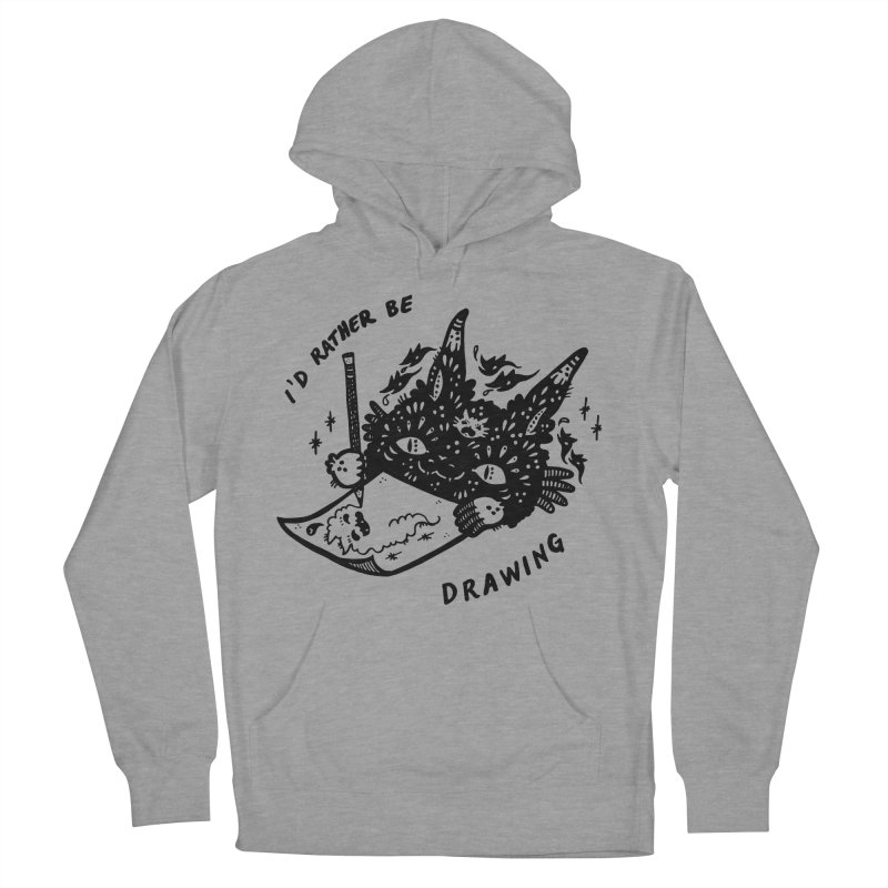 I'd rather be drawing Women's Pullover Hoody by Haypeep's Artist Shop