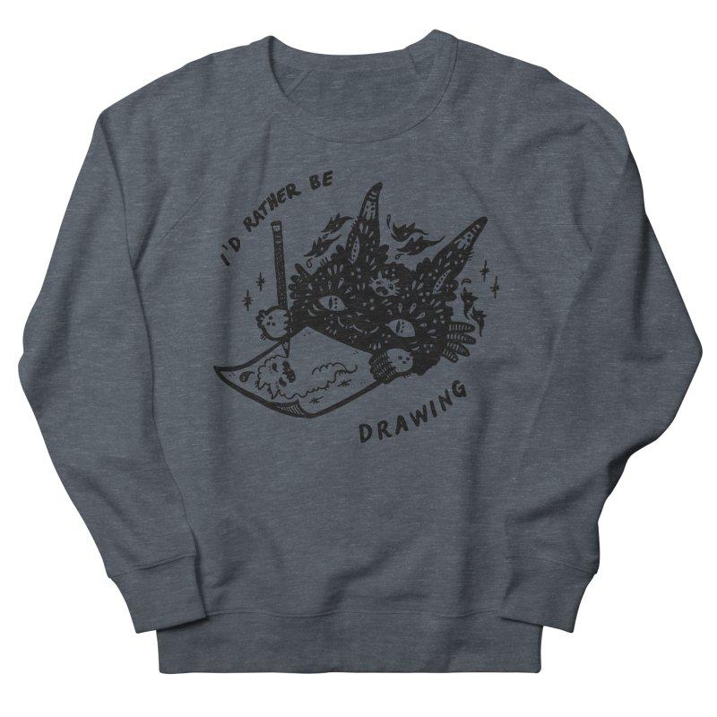I'd rather be drawing Women's Sweatshirt by Haypeep's Artist Shop