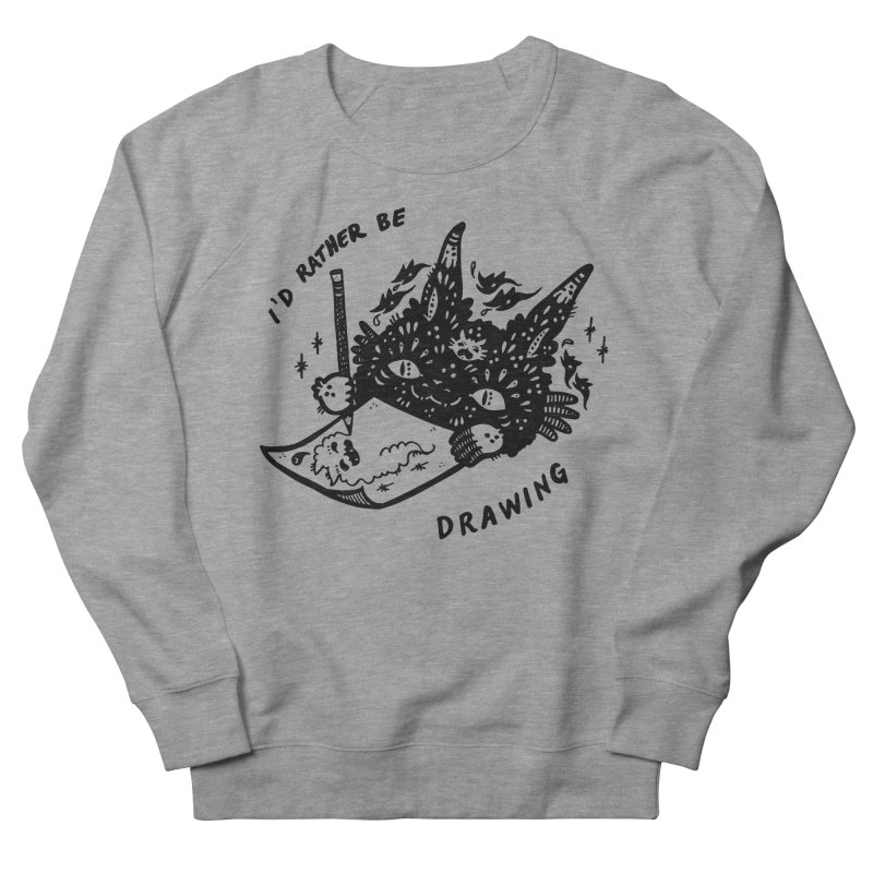 I'd rather be drawing Women's French Terry Sweatshirt by Haypeep's Artist Shop