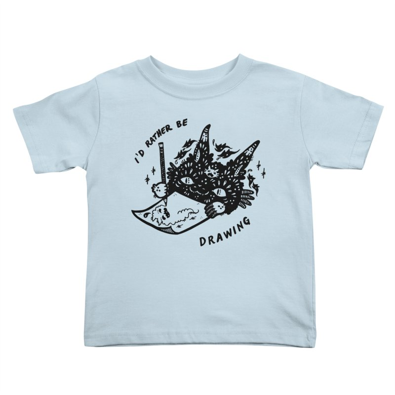 I'd rather be drawing Kids Toddler T-Shirt by Haypeep's Artist Shop