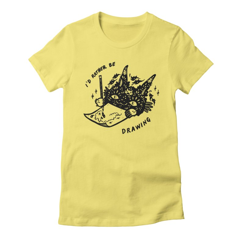I'd rather be drawing Women's Fitted T-Shirt by Haypeep's Artist Shop