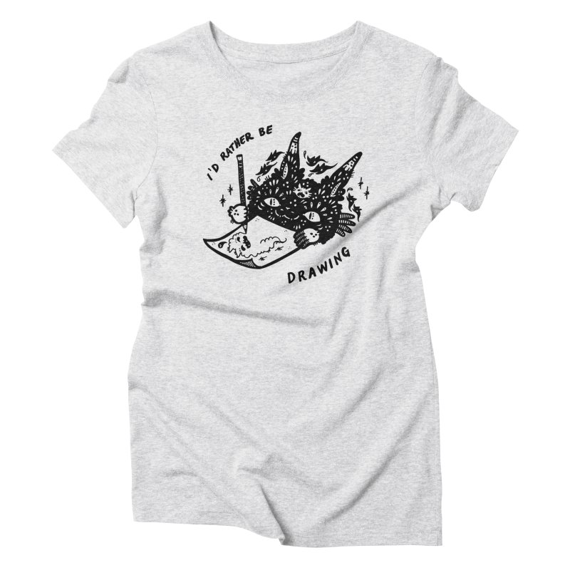 I'd rather be drawing Women's Triblend T-Shirt by Haypeep's Artist Shop