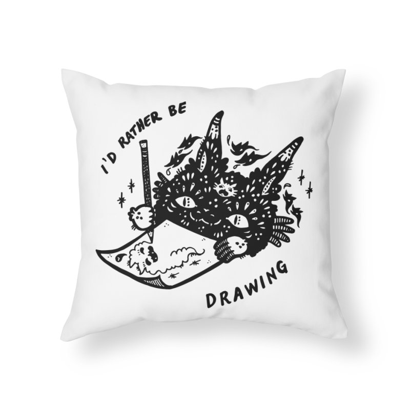 I'd rather be drawing Home Throw Pillow by Haypeep's Artist Shop