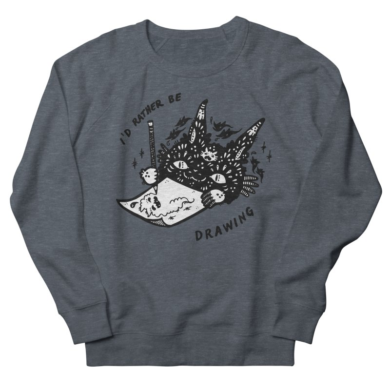 I'd rather be drawing (white background) Women's Sweatshirt by Haypeep's Artist Shop