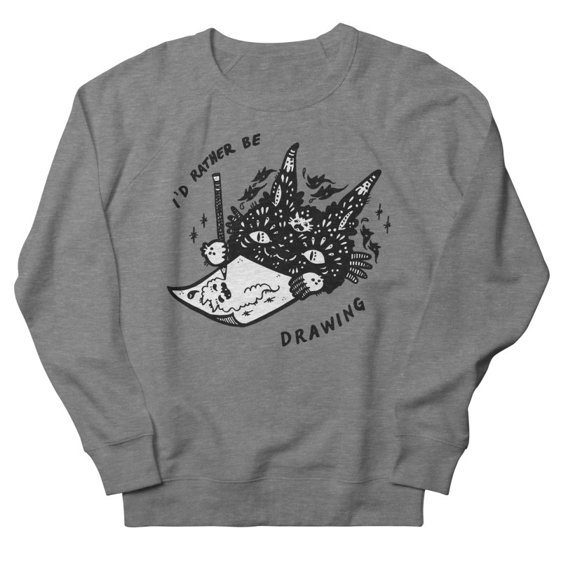 I'd rather be drawing (white background) Women's French Terry Sweatshirt by Haypeep's Artist Shop