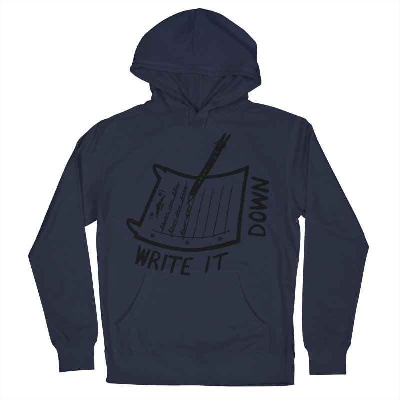 Write It Down Men's Pullover Hoody by Haypeep's Artist Shop