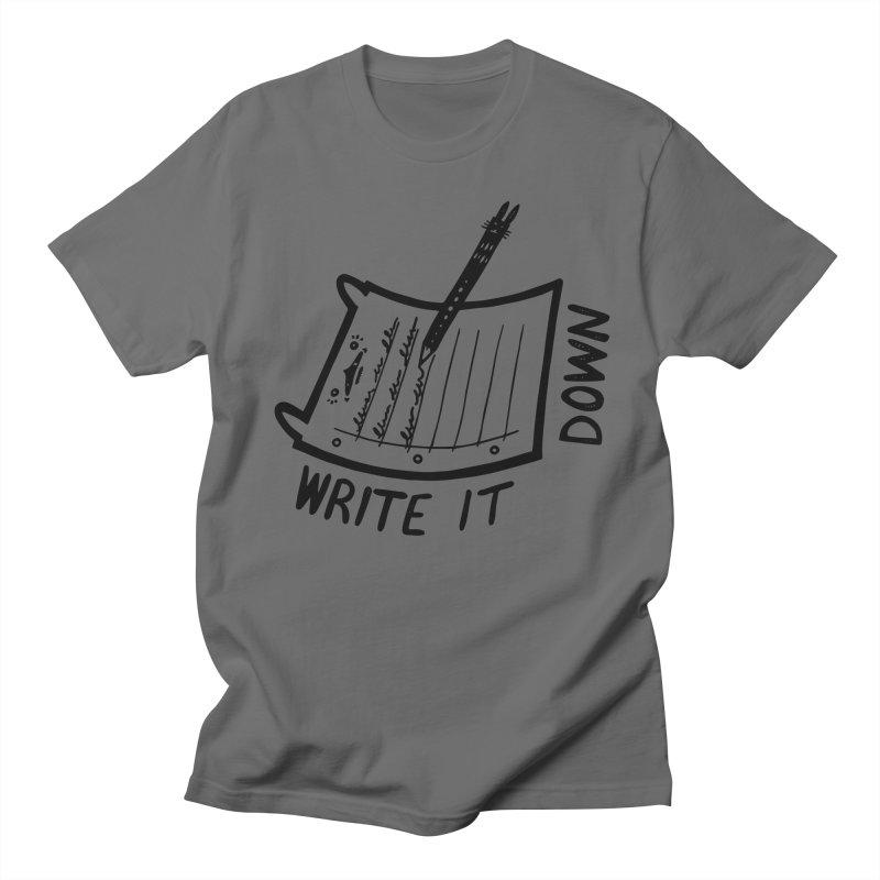 Write It Down Men's T-Shirt by Haypeep's Artist Shop