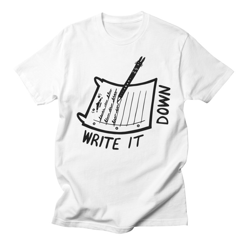 Write It Down Women's T-Shirt by Haypeep's Artist Shop