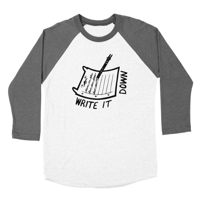 Write It Down Women's Longsleeve T-Shirt by Haypeep's Artist Shop