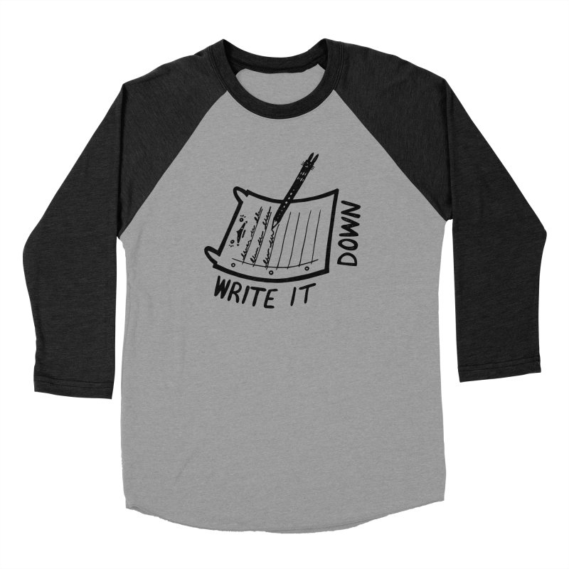 Write It Down Men's Baseball Triblend Longsleeve T-Shirt by Haypeep's Artist Shop