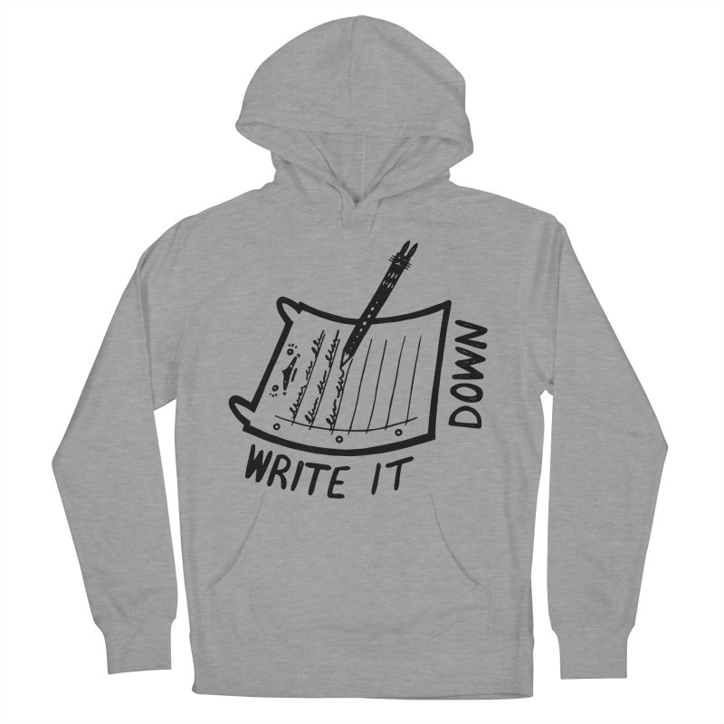 Write It Down Men's French Terry Pullover Hoody by Haypeep's Artist Shop