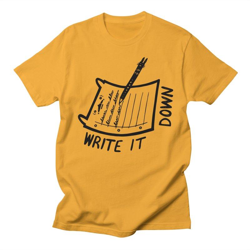 Write It Down Women's Regular Unisex T-Shirt by Haypeep's Artist Shop