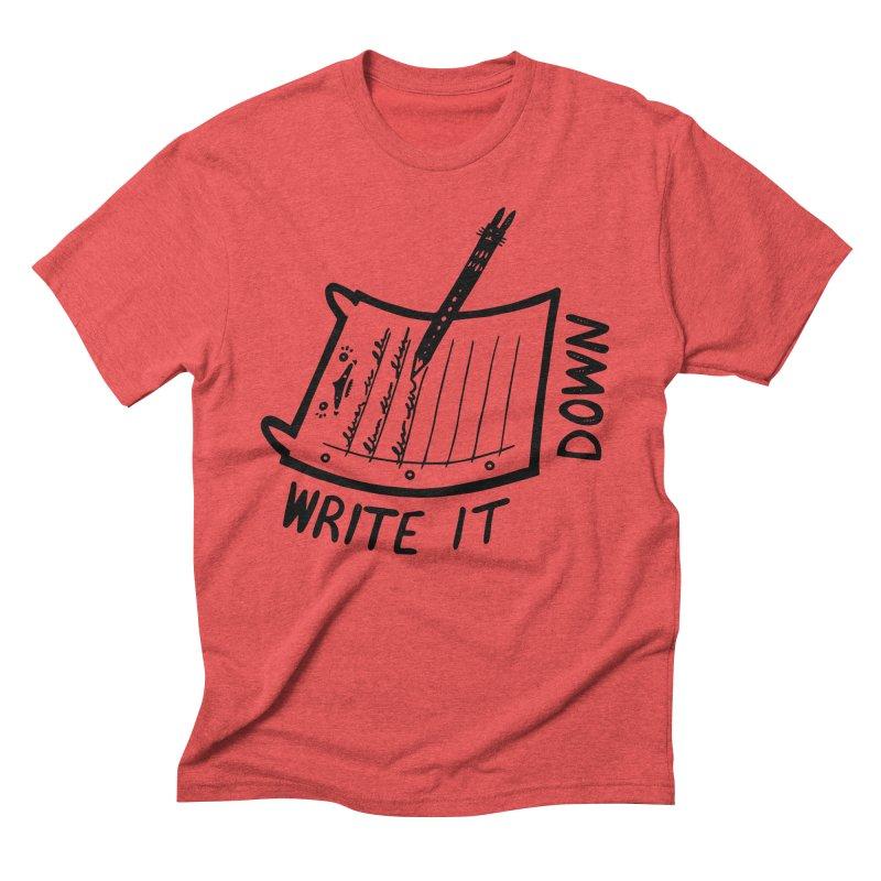 Write It Down Men's Triblend T-Shirt by Haypeep's Artist Shop