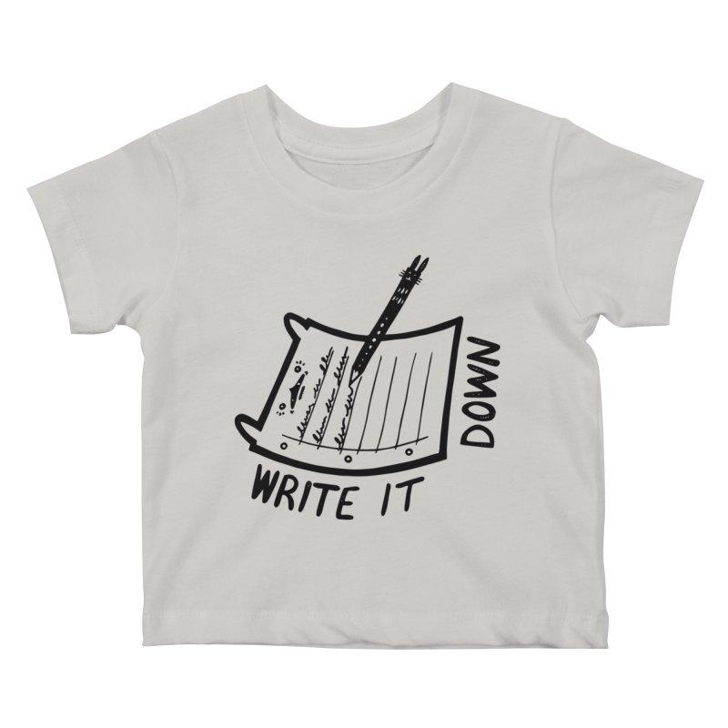 Write It Down Kids Baby T-Shirt by Haypeep's Artist Shop