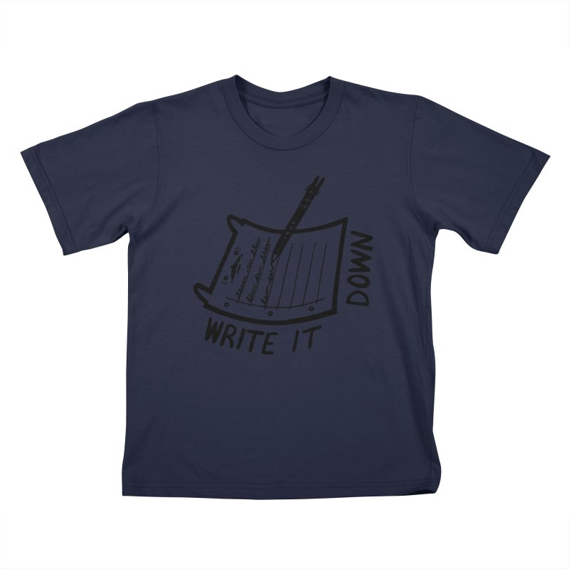 Write It Down Kids T-Shirt by Haypeep's Artist Shop