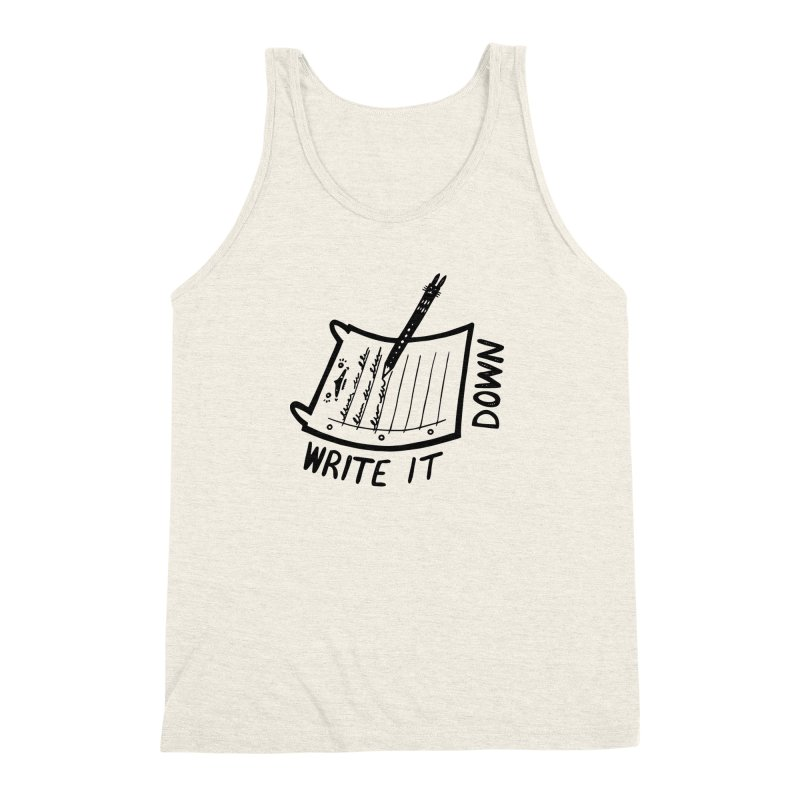 Write It Down Men's Triblend Tank by Haypeep's Artist Shop