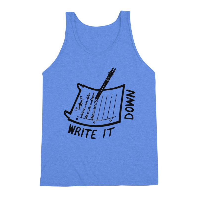Write It Down Men's Triblend Tank by Haypeep's Artist Shop