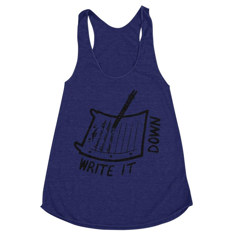 Write It Down Women's Racerback Triblend Tank by Haypeep's Artist Shop