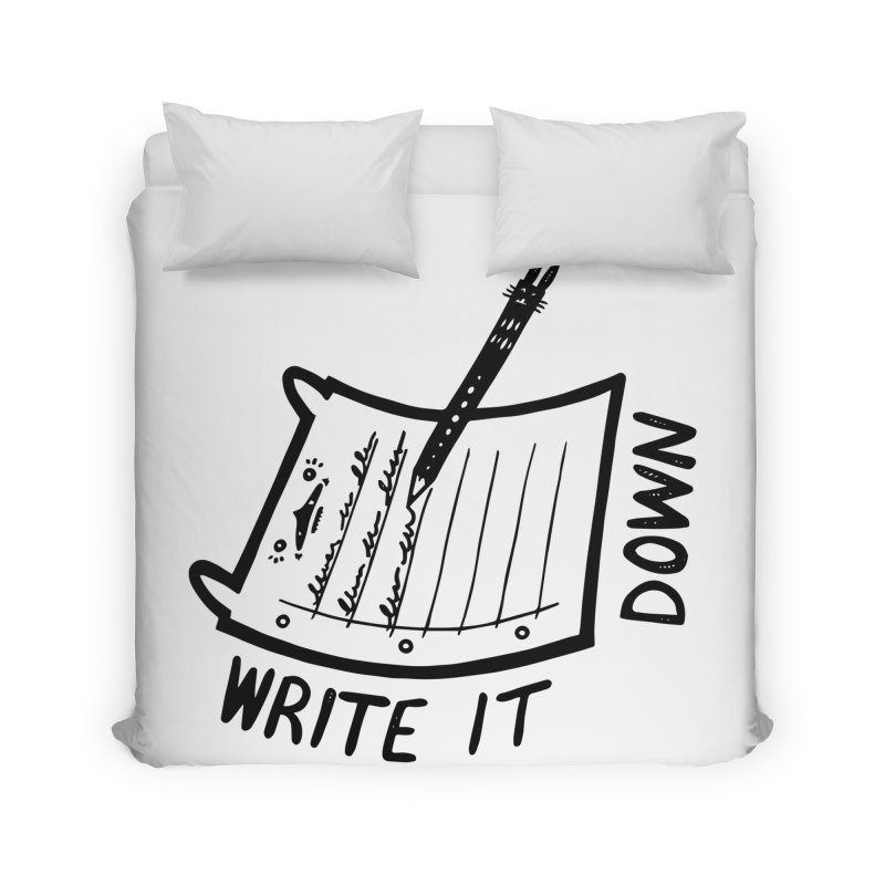 Write It Down Home Duvet by Haypeep's Artist Shop