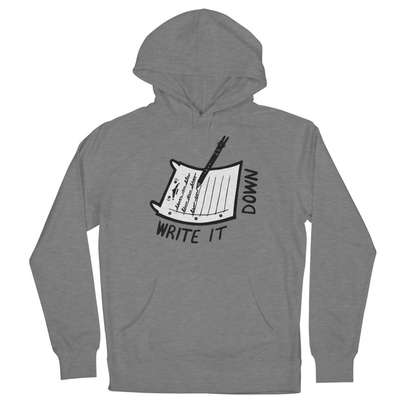 Write It Down (White BG) Women's French Terry Pullover Hoody by Haypeep's Artist Shop
