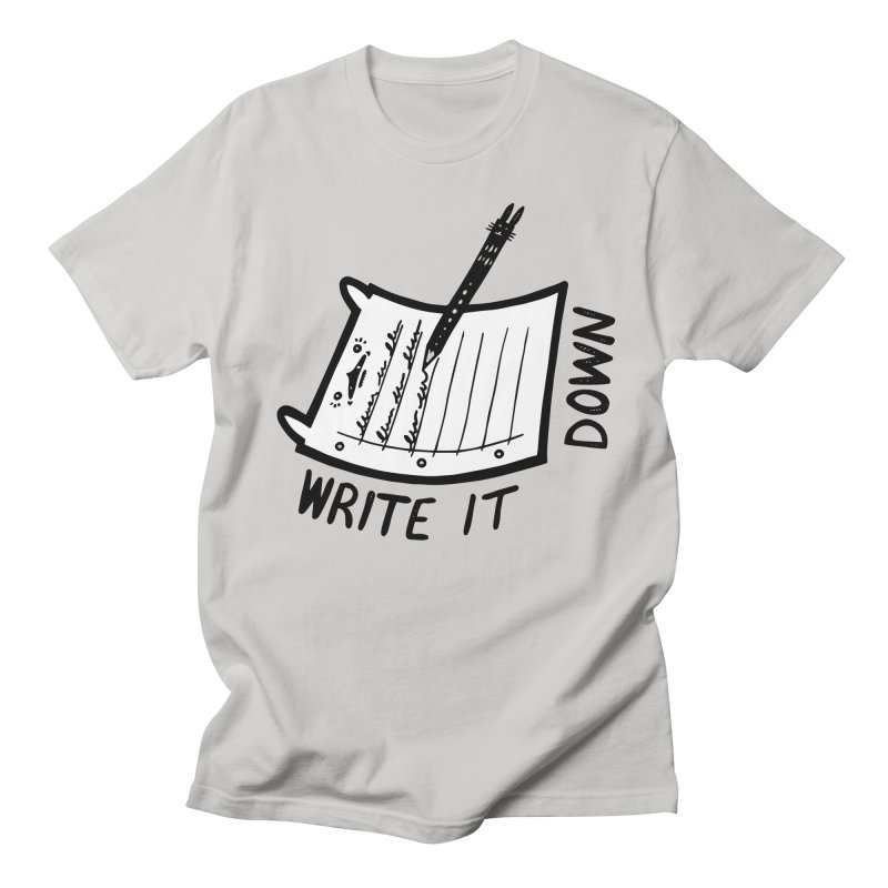 Write It Down (White BG) Women's Unisex T-Shirt by Haypeep's Artist Shop