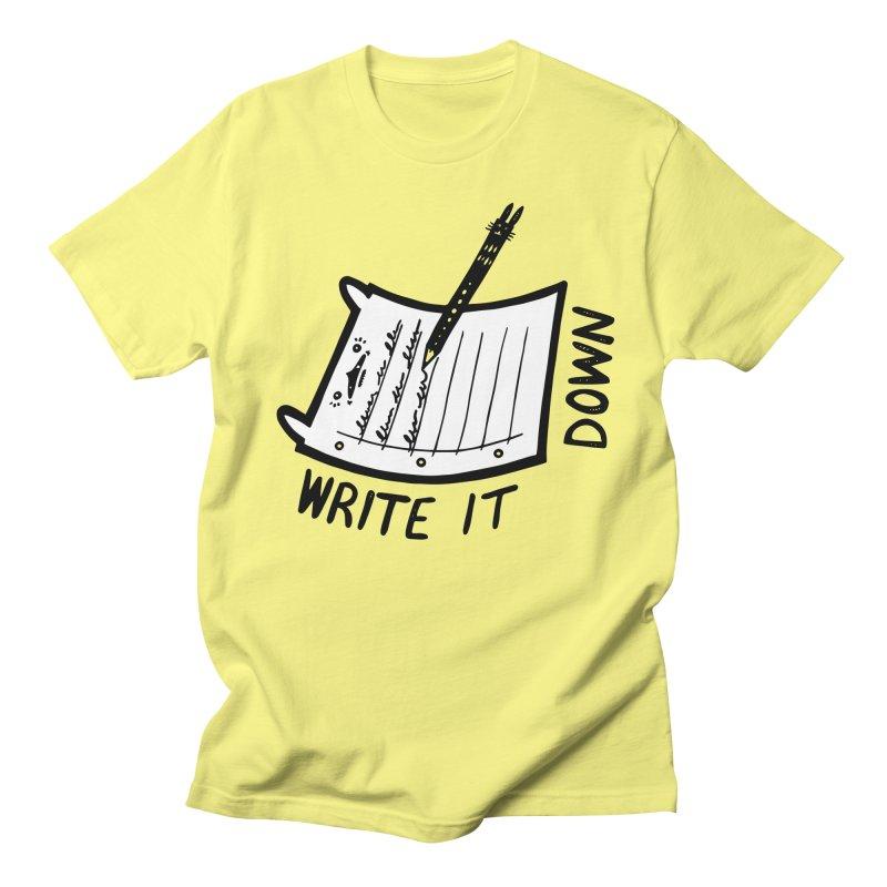 Write It Down (White BG) Women's Regular Unisex T-Shirt by Haypeep's Artist Shop