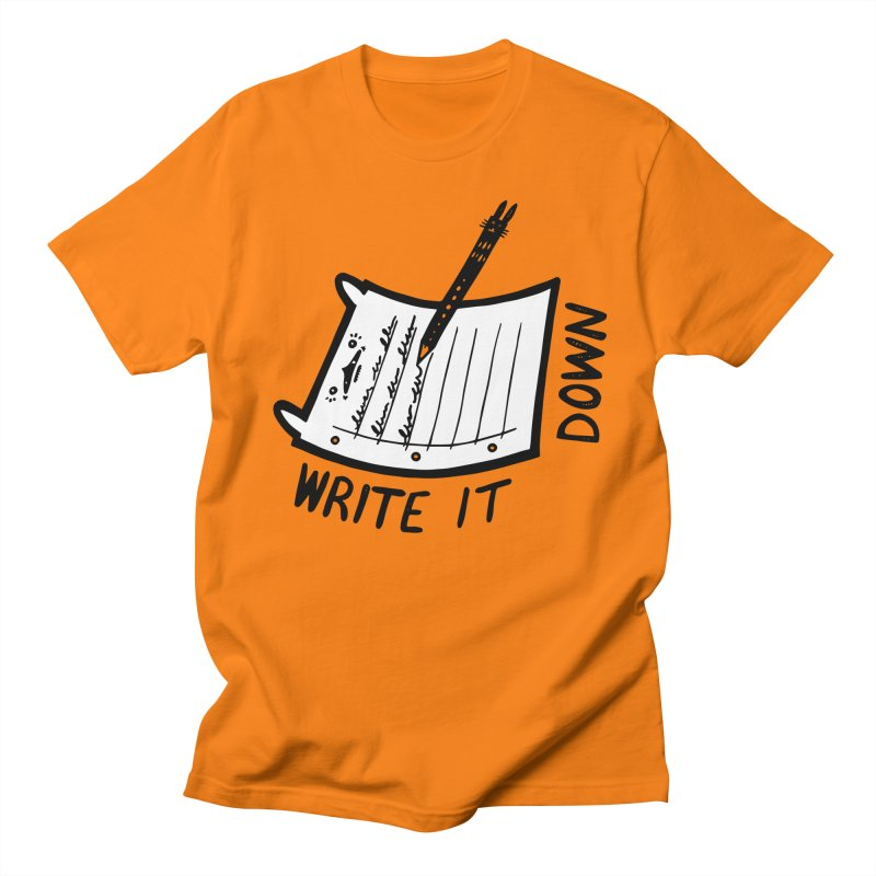 Write It Down (White BG) Women's Regular Unisex T-Shirt by Haypeep's Artist Shop