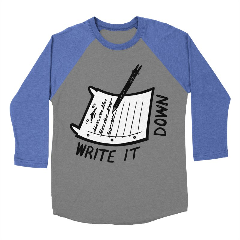 Write It Down (White BG) Men's Baseball Triblend Longsleeve T-Shirt by Haypeep's Artist Shop