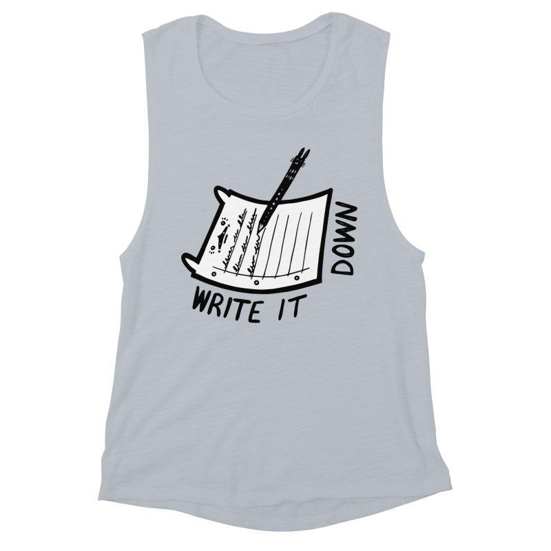 Write It Down (White BG) Women's Muscle Tank by Haypeep's Artist Shop