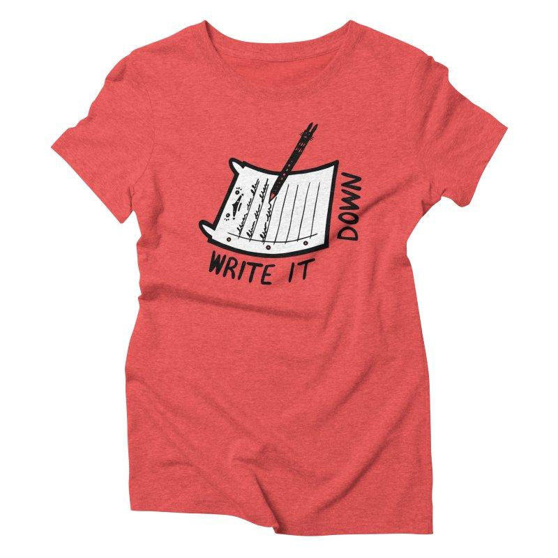 Write It Down (White BG) Women's T-Shirt by Haypeep's Artist Shop