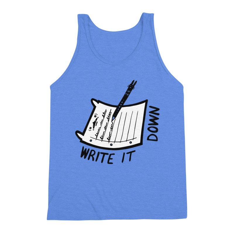 Write It Down (White BG) Men's Triblend Tank by Haypeep's Artist Shop