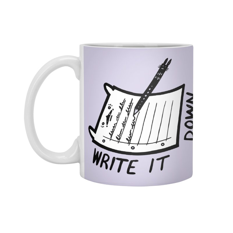 Write It Down (White BG) Accessories Mug by Haypeep's Artist Shop