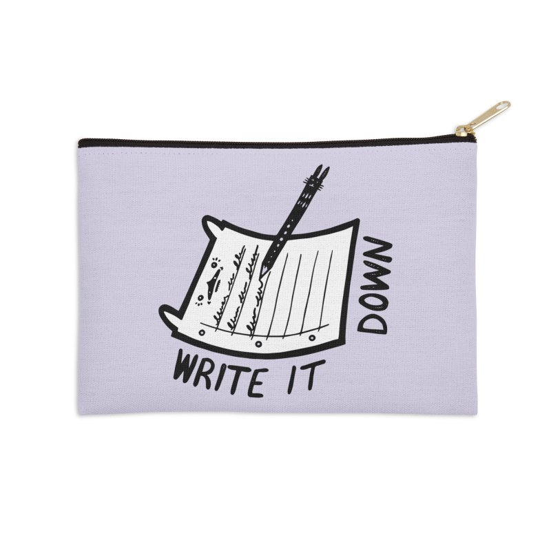 Write It Down (White BG) Accessories Zip Pouch by Haypeep's Artist Shop