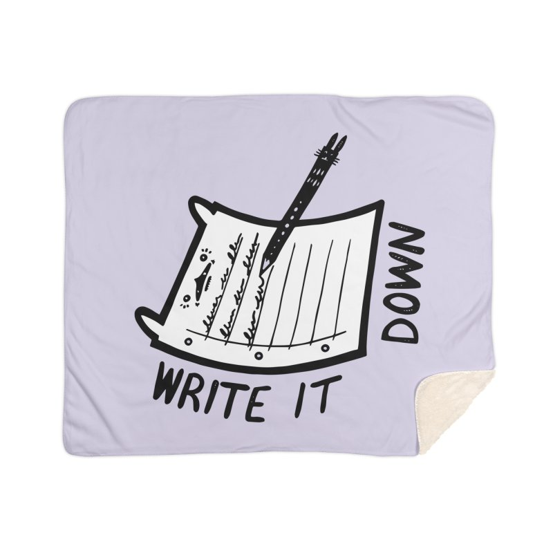 Write It Down (White BG) Home Sherpa Blanket Blanket by Haypeep's Artist Shop