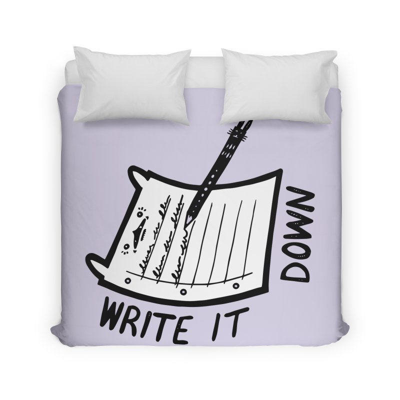 Write It Down (White BG) Home Duvet by Haypeep's Artist Shop