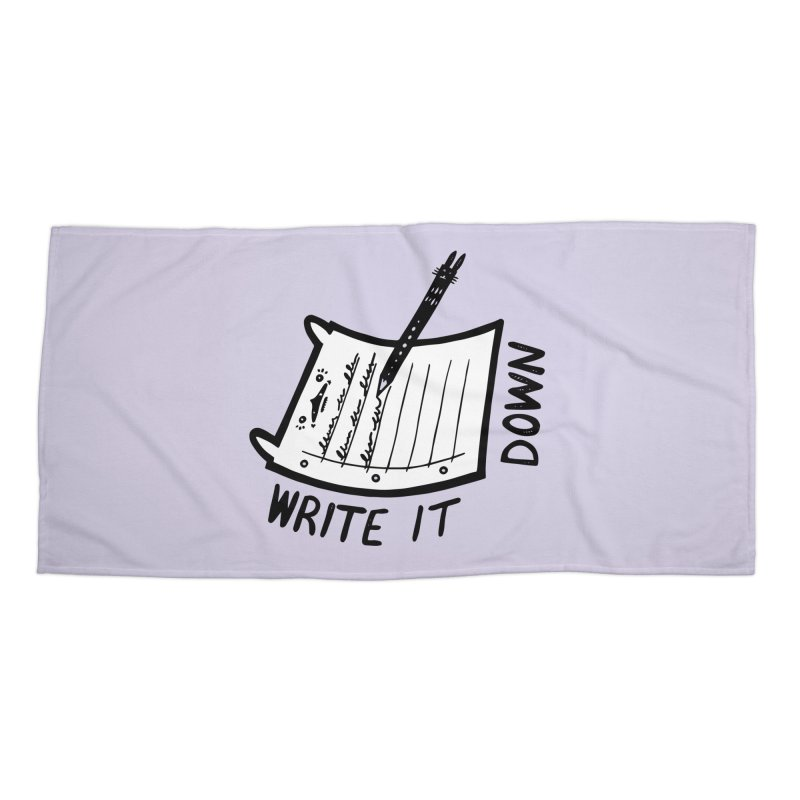 Write It Down (White BG) Accessories Beach Towel by Haypeep's Artist Shop
