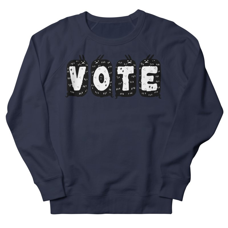 VOTE Women's French Terry Sweatshirt by Haypeep's Artist Shop