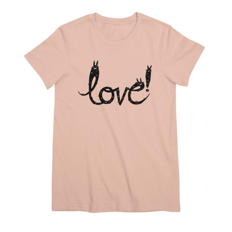Love! Women's Premium T-Shirt by Haypeep's Artist Shop