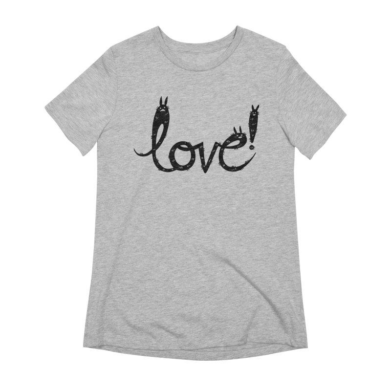 Love! Women's Extra Soft T-Shirt by Haypeep's Artist Shop