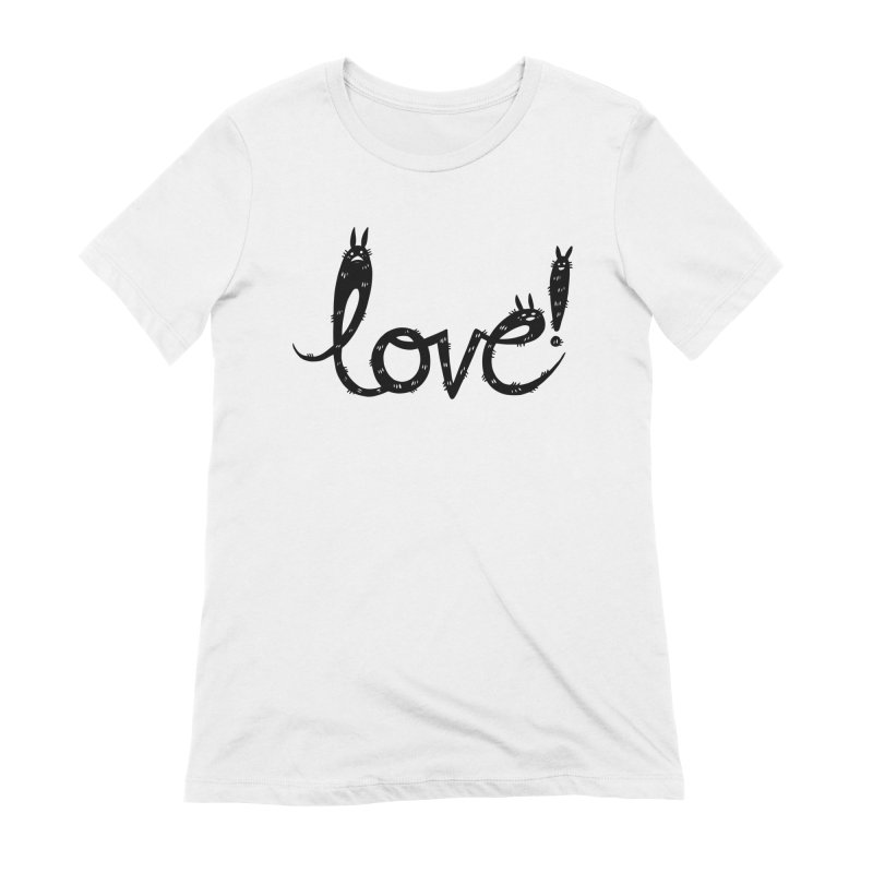 Love! Women's Extra Soft T-Shirt by Haypeep's Artist Shop