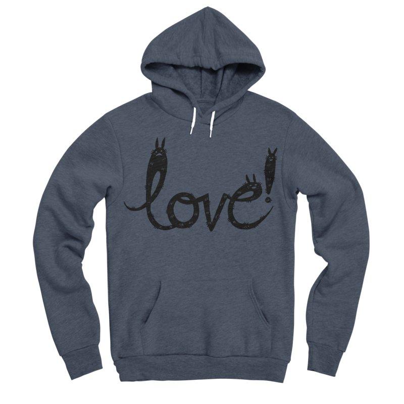 Love! Women's Sponge Fleece Pullover Hoody by Haypeep's Artist Shop